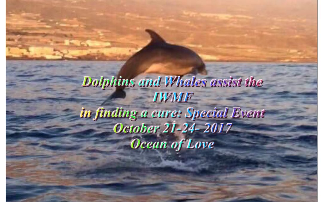 Special event: Dolphins & Whales assist the IWMF in finding a cure…